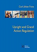 Upright and Grand Action Regulation